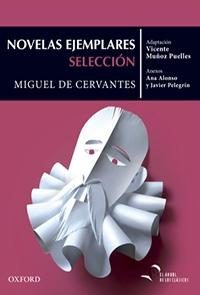 Novelas ejemplares. Selección, Miguel de Cervantes