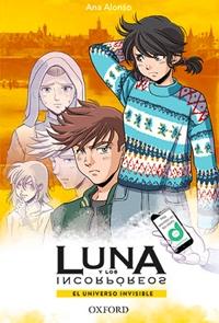 Luna y los incorpóreos - El universo invisible
