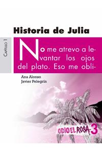 Odio el rosa - Historia de Julia