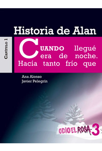 Odio el rosa - Historia de Alan