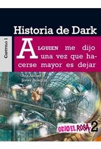 Odio el rosa - Historia de Dark