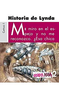 Odio el rosa - Historia de Lynda