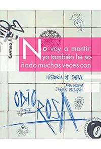 ODIO EL ROSA - HISTORIA DE SARA